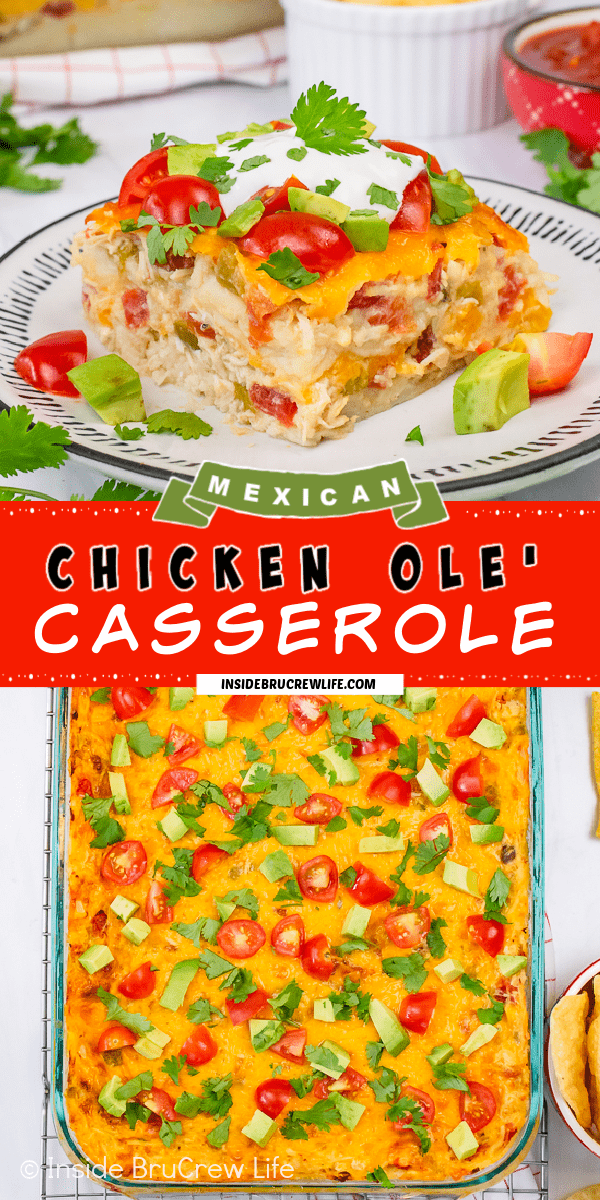 Two pictures of Chicken Ole Casserole collaged together with a red text box.