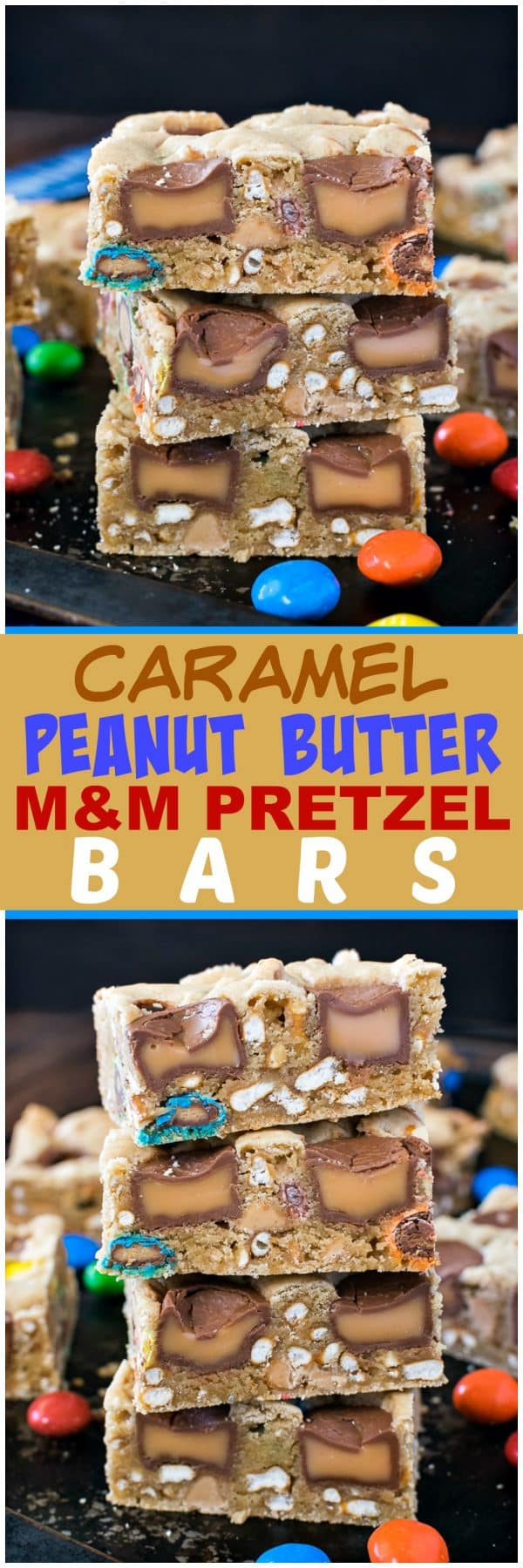 Caramel Pretzel Peanut Butter M&M Bars - lots of candy and pretzel pieces make these easy blonde brownies disappear in a hurry! Great sweet and salty recipe! #blondebrownies #candy #loadedbrownies #sweets #dessert #mms #rolos #pretzel #sweetandsalty #easy #recipe