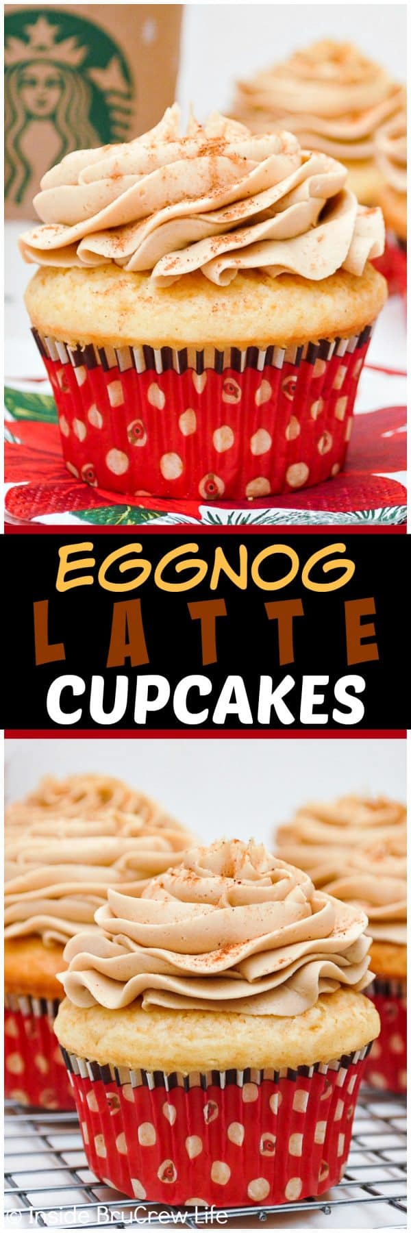 Eggnog Latte Cupcakes - a swirl of coffee frosting on an eggnog cupcake tastes like the popular coffee drink. Great recipe for Christmas parties!