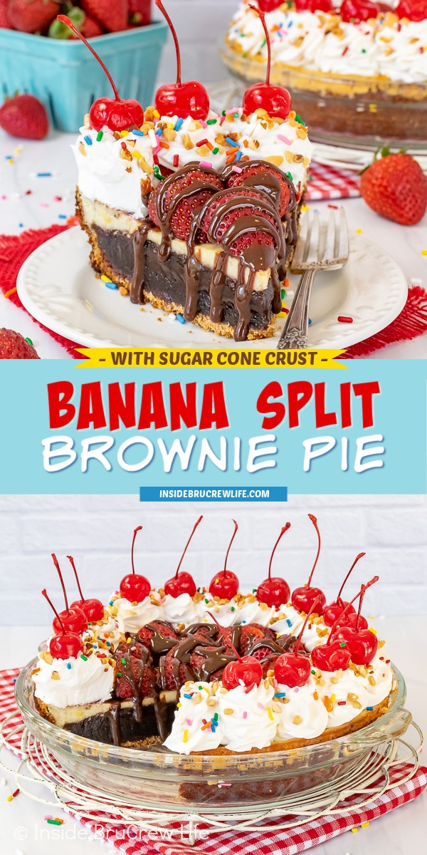 Two pictures of banana split brownie pie collaged together with a light blue text box