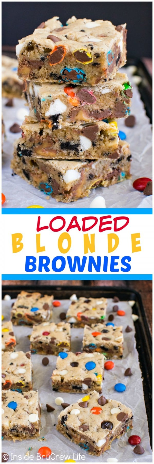 Loaded Blonde Brownies - adding lots of extra candy and cookies makes these cookie bars disappear in a hurry! Easy recipe to make for dessert or bake sales!
