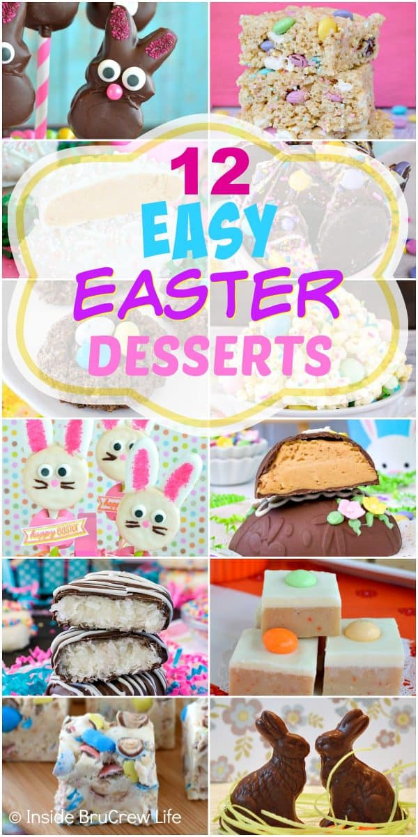 12 Easy Easter Desserts - these twelve Easter recipes are easy no bake treats that you can make in under an hour. Make a few of these easy recipes with your kids. #easy #recipes #easter #desserts #nobake