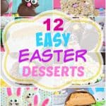 12 Easy Easter Desserts - these twelve Easter recipes are easy no bake treats that you can make in under an hour. Make a few of these easy recipes with your kids. #easy #recipes #easter #desserts