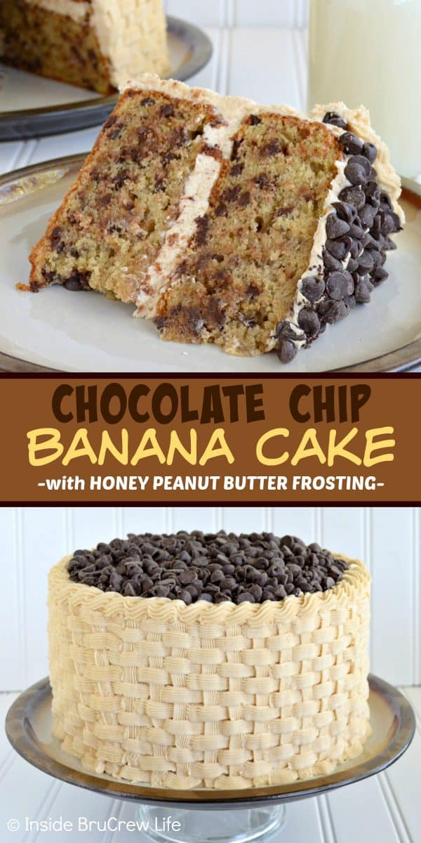 Chocolate Chip Banana Cake with Honey Peanut Butter Frosting - chocolate chips and homemade peanut butter frosting make this the best banana cake you will ever have! Make this delicious layer cake for parties and events! #layercake #peanutbutterfrosting #basketweave