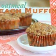 Oatmeal Peach Muffins – SRC