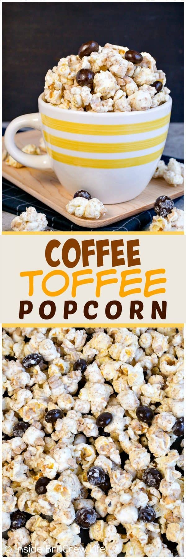 Coffee Toffee Popcorn - white chocolate and espresso powder gives this easy no bake snack mix an awesome coffee flavor. Toffee bits & coffee beans add a fun twist. Make this easy recipe to munch on during movie nights. #coffee #snackmix #popcorn #toffee #nobake #whitechocolate #coffeebeans