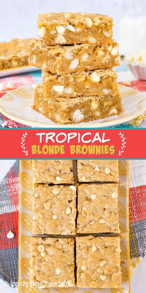 Two pictures of Tropical Blonde Brownies collaged together with a red text box