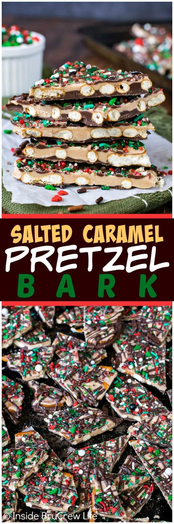 Salted Caramel Pretzel Bark - two layers of chocolate and sprinkles on pretzels make this a delicious sweet and salty treat. Easy recipe for holiday parties! #chocolate #saltedcaramel #bark #candy #sweetandsalty #easy #holidaycandy