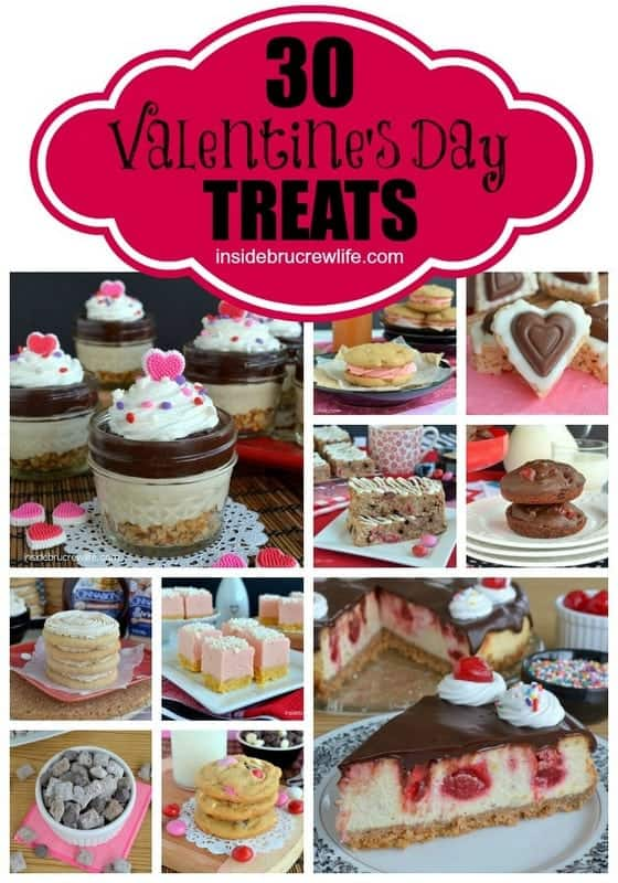 30 Valentine's Day Treats - 30 fun and easy recipes to make for heart day http://www.insidebrucrewlife.com