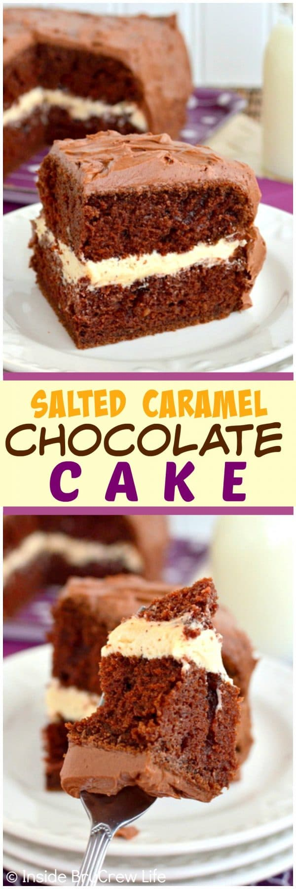 Salted Caramel Chocolate Cake - two kinds of frosting and layers of homemade cake make this cake recipe great for any party!