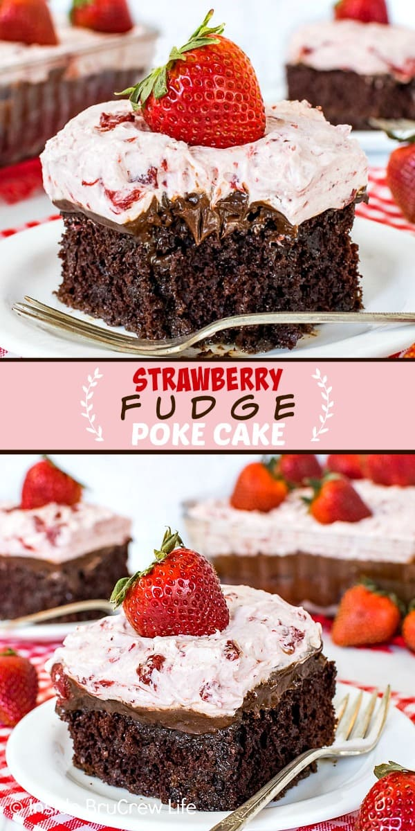 Two pictures of strawberry fudge poke cake collaged together with a pink text box