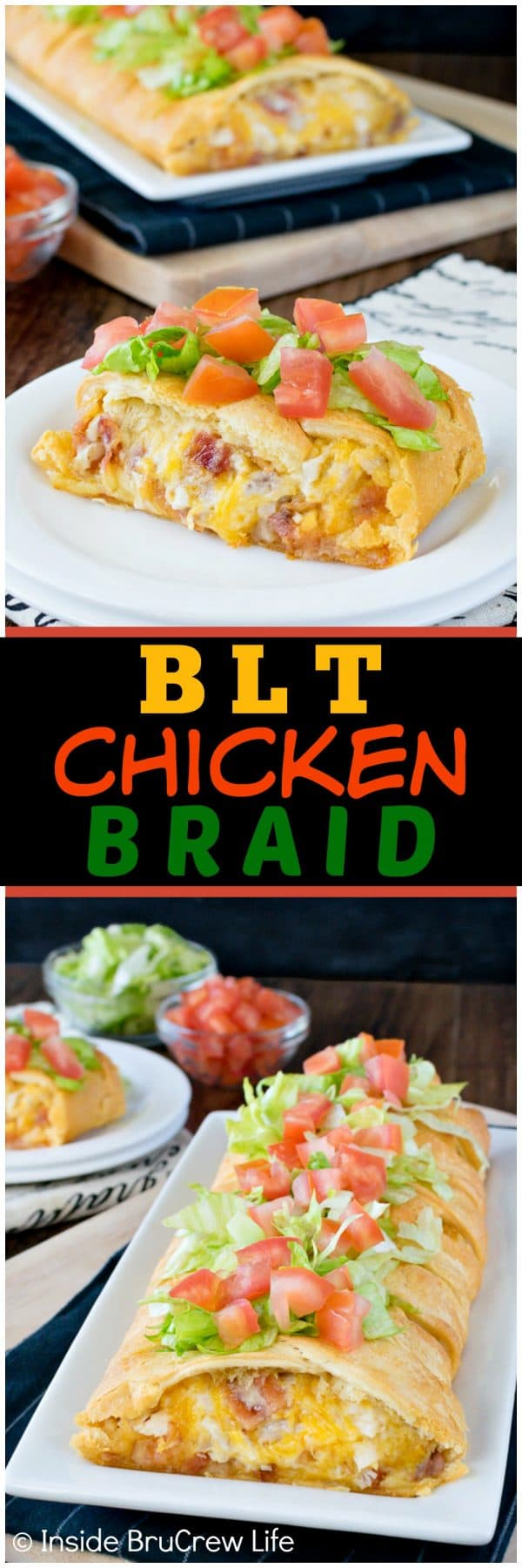BLT Chicken Braid - bacon, cheese, and chicken inside crescent rolls is a delicious way to do dinner on a busy day. Add lettuce and tomatoes to make it just like the classic sandwich! #dinner #crescentrolls #blt #chicken #easydinner #gamedayfood
