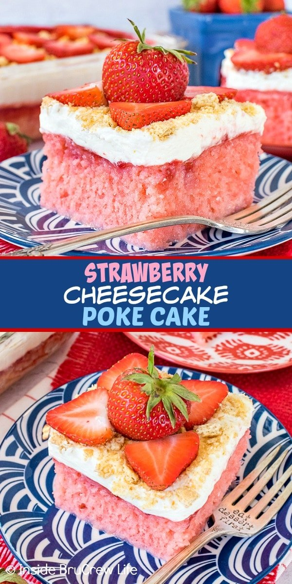 Two pictures of strawberry cheesecake poke cake collaged together with a blue text box