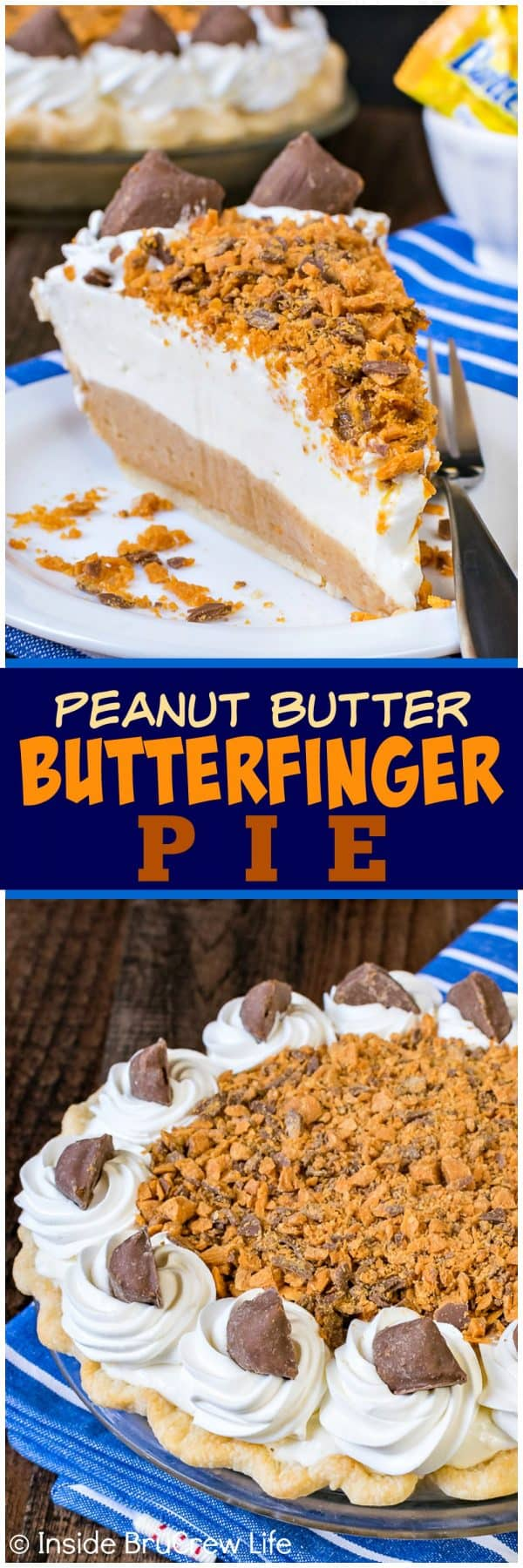 Peanut Butter Butterfinger Pie - creamy cheesecake and crunchy candy bar layers create an amazing pie that won't last. Easy recipe to make for the holidays. #pie #butterfinger #holiday #peanutbutter