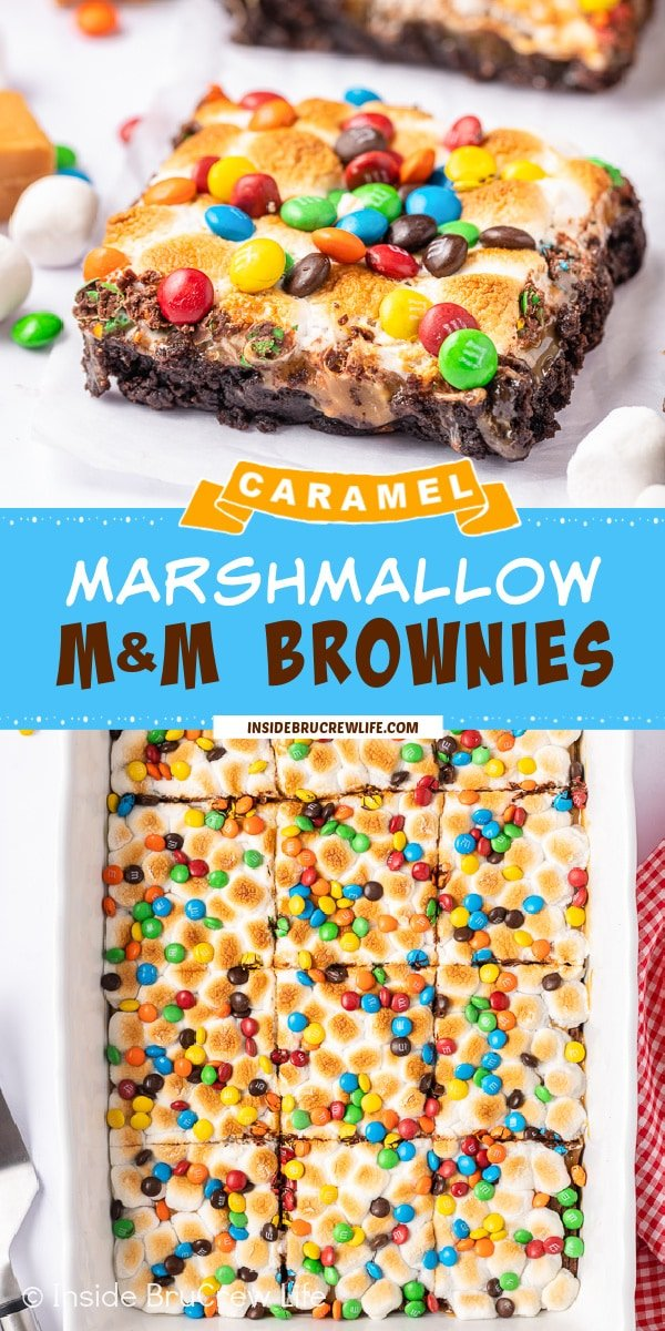 Two pictures of Caramel Marshmallow M&M Brownies collaged together with a blue text box.