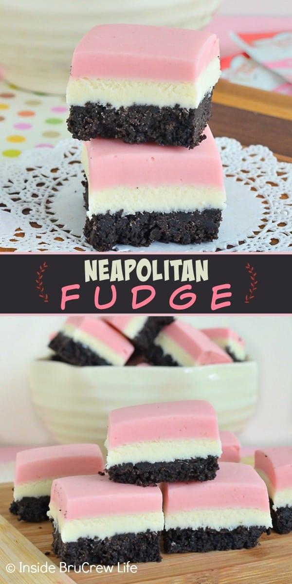 Neapolitan Fudge - a chocolate cookie crust with layers of strawberry and vanilla fudge on top make this the best fudge. Such an easy recipe to make for parties! #fudge #neapolitan #nobake #Oreos #chocolate #strawberry #vanilla