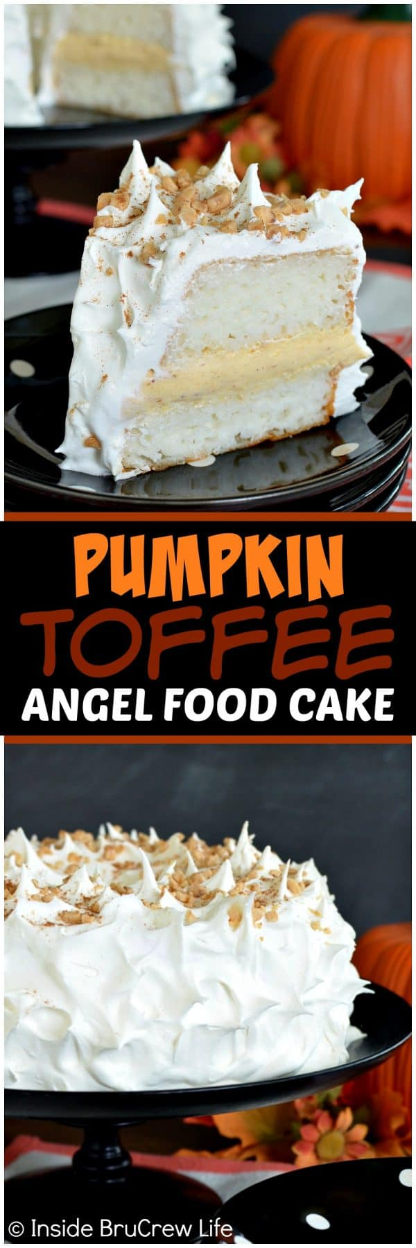 Pumpkin Toffee Angel Food Cake - easy no bake pumpkin filling inside an angel food cake makes an impressive dessert for dinner parties. Easy recipe to put together in minutes.