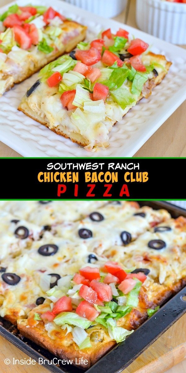 Two pictures of Southwest Ranch Chicken Bacon Club Pizza collaged together with a black text box