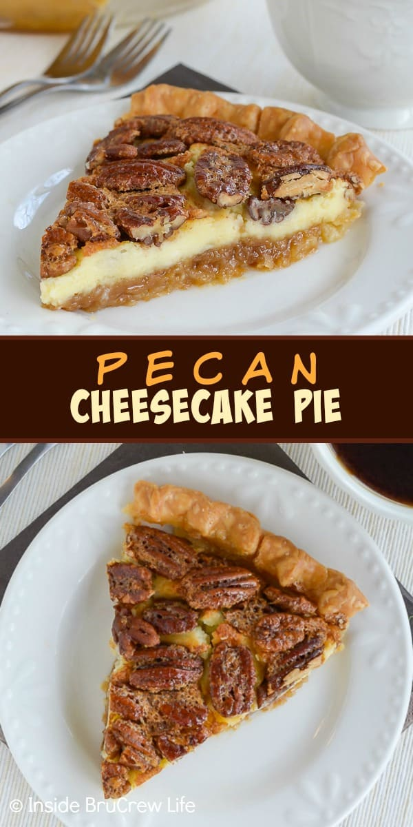 Two pictures of pecan cheesecake pie collaged together with a brown text box