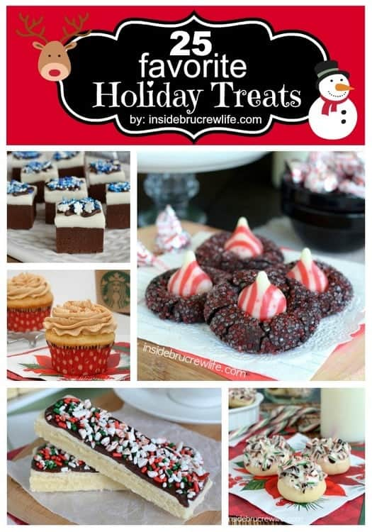 25 Favorite Holiday Treats from www.insidebrucrewlife.com