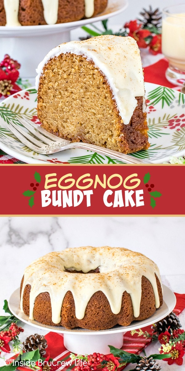 Two pictures of Eggnog Bundt Cake collaged together with a red text box