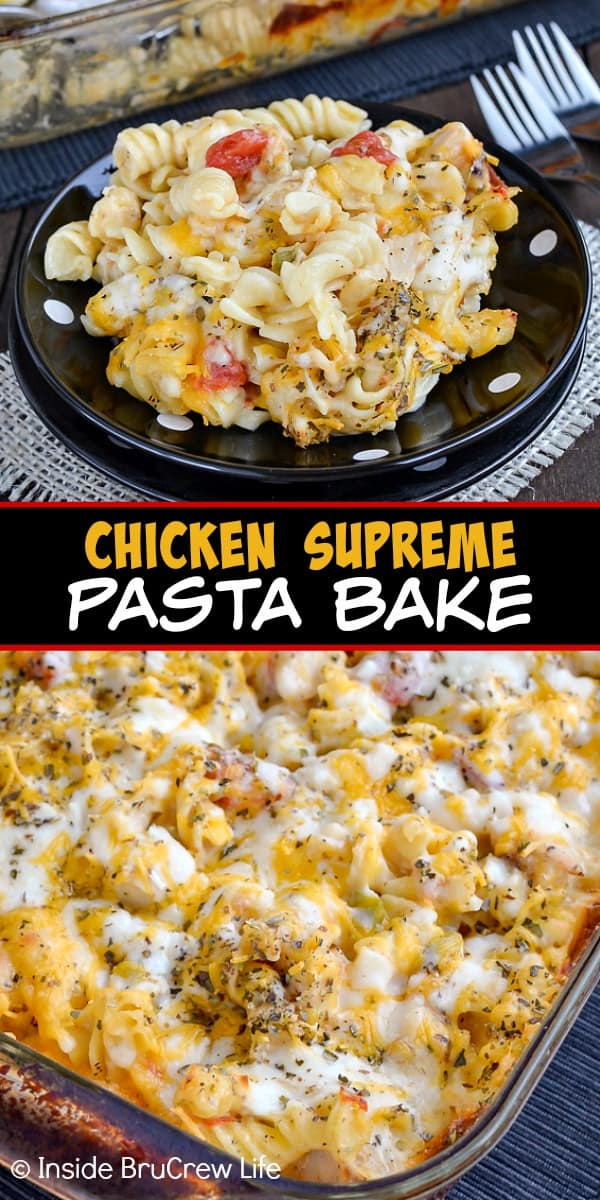 Chicken Supreme Pasta Bake - this easy chicken pasta bake is loaded with veggies, cheese, and chicken. It's the perfect comfort food meal that everyone will love. Add this recipe to your dinner plans! #pasta #chickencasserole #pastabake #pasta #cheesychickenpasta #comfortfood #chicken #recipe