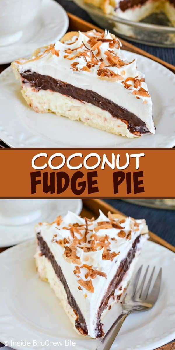Coconut Fudge Pie - layers of no bake cheesecake and chocolate pudding makes this coconut cream pie disappear in a hurry! Make this easy recipe for dessert today! #pie #coconut #coconutcream #chocolate #nobakecheesecake #pudding