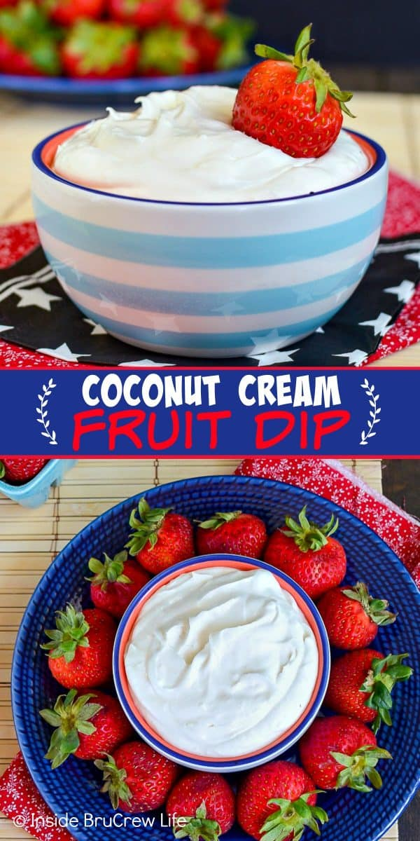 Coconut Cream Fruit Dip - this easy fruit dip is perfect for serving with all your favorite fruits. Bring this no bake recipe to all your summer parties and picnics and watch it disappear. #coconut #fruitdip #summerrecipe #nobake
