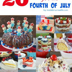 20 Dessert Recipes for the Fourth of July collage