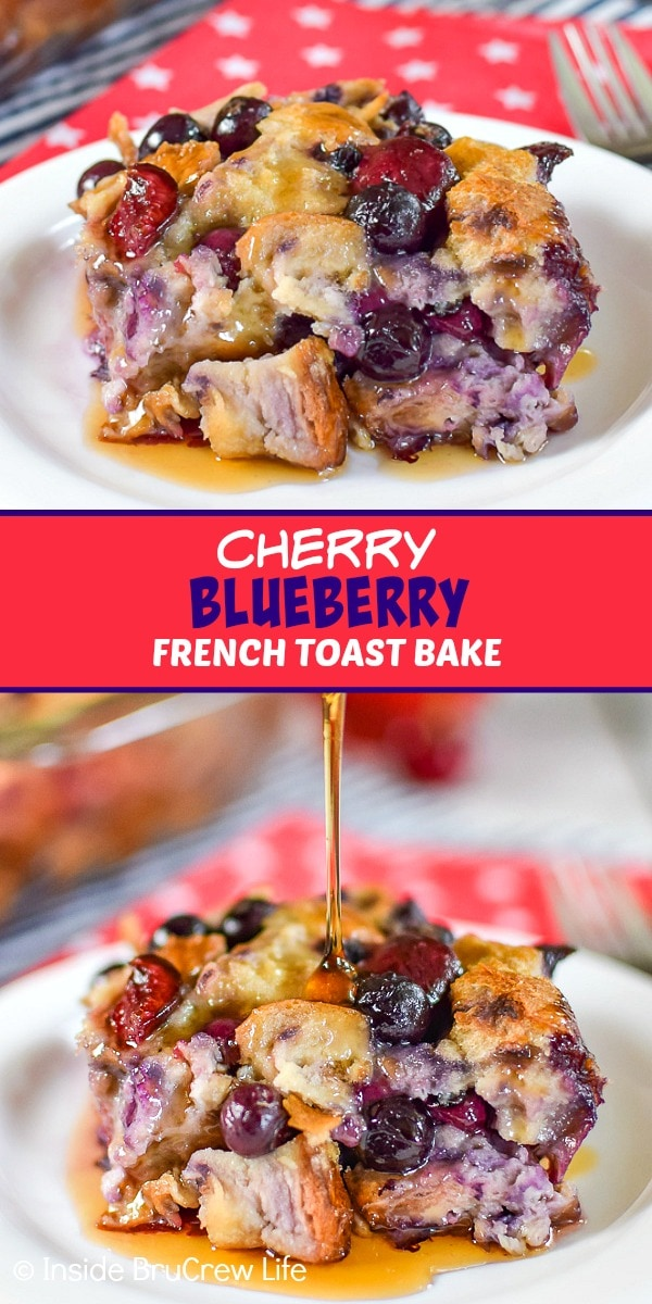 Two pictures of cherry blueberry french toast bake collaged together with a red text box