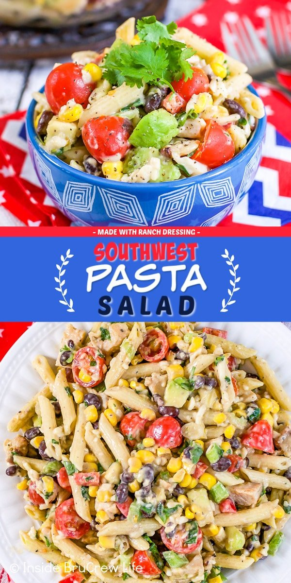 Two pictures of Southwest Pasta Salad collaged together with a blue text box