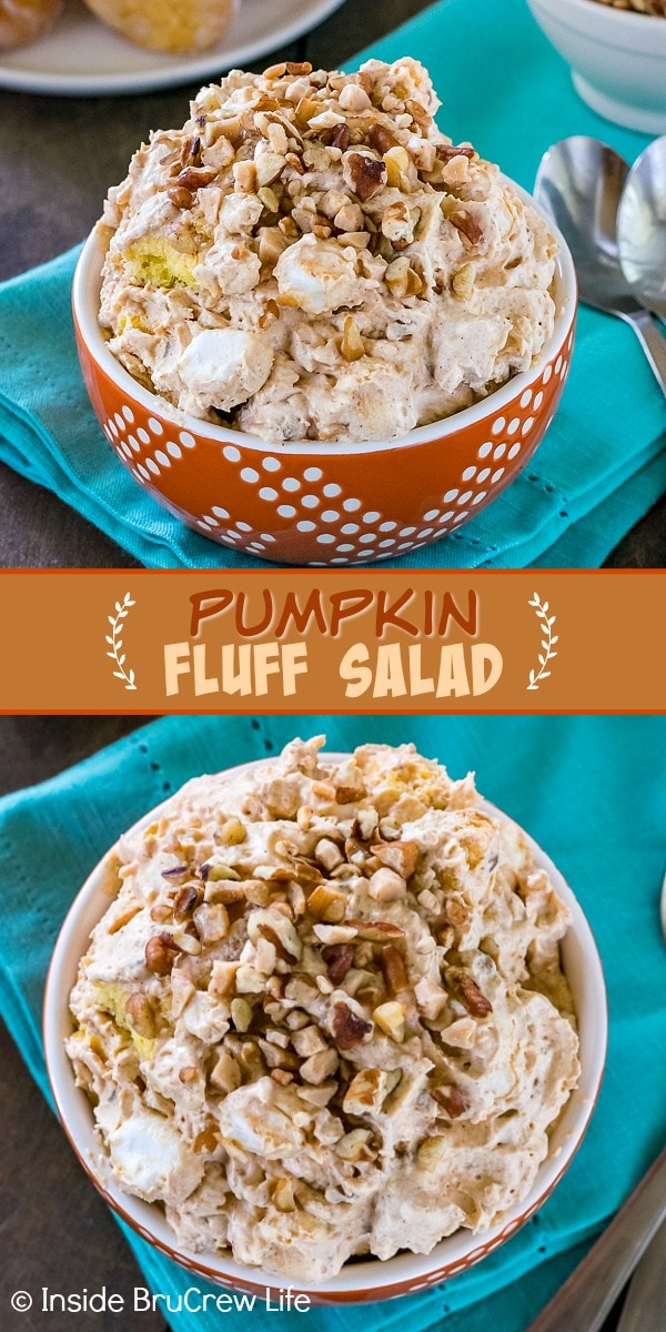 Two pictures of Pumpkin Fluff Salad collaged together with an orange text box