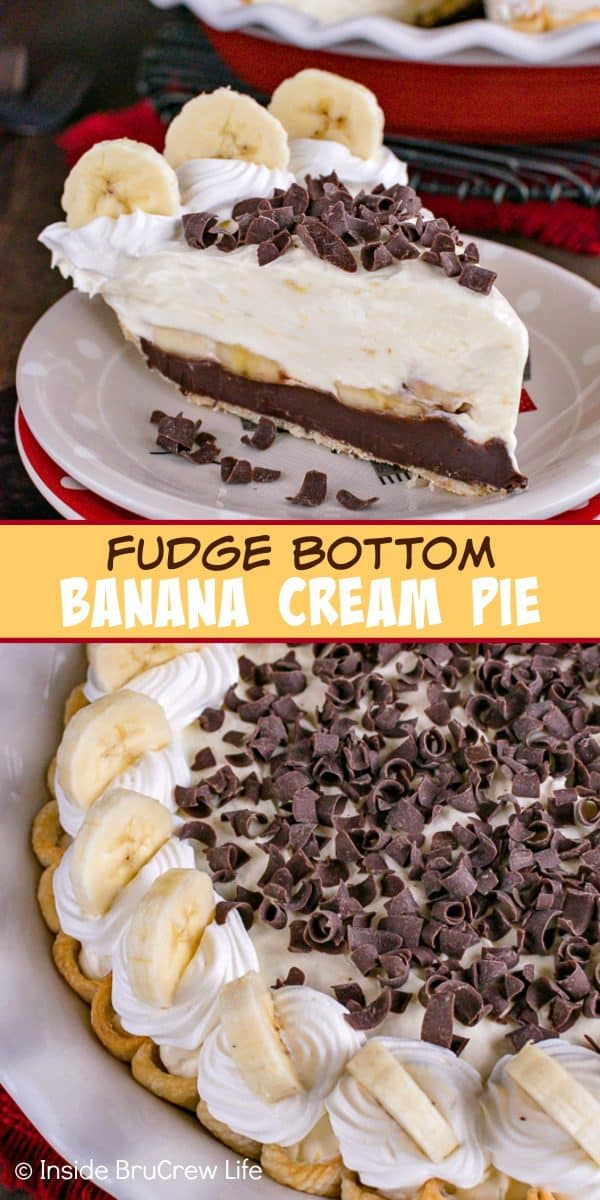 Fudge Bottom Banana Cream Pie - layers of fudge, fresh bananas, and banana pudding makes this such an amazing treat. Try this easy recipe for dessert. #bananacream #banana #pie #recipe #blackbottompie