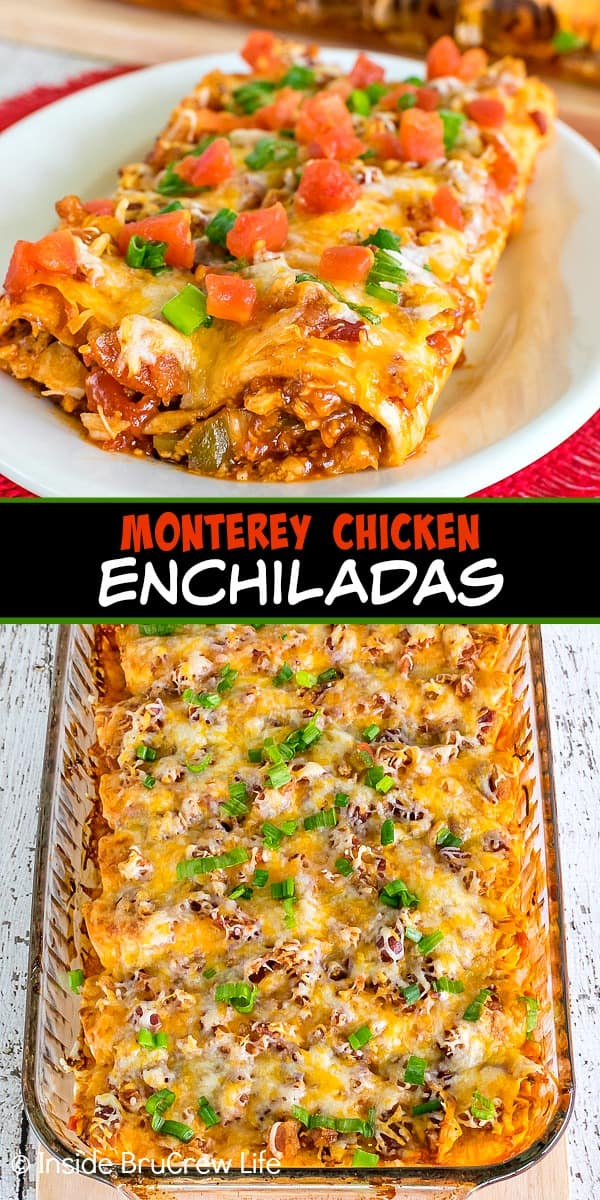 Two pictures of Monterey Chicken Enchiladas collaged together with a black text box