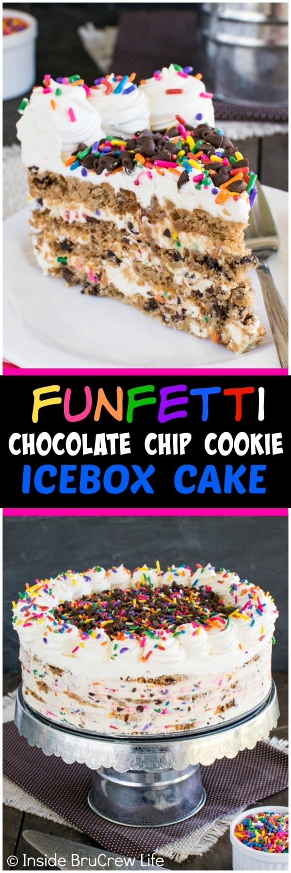 Funfetti Chocolate Chip Cookie Icebox Cake - layers of no bake ...