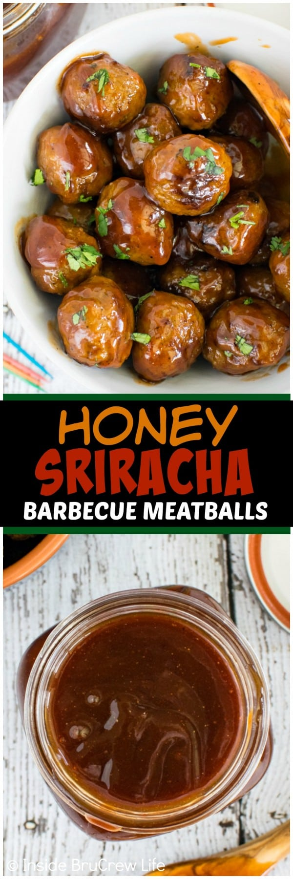 Two pictures of Honey Sriracha Barbecue Meatballs collaged together with a black text box