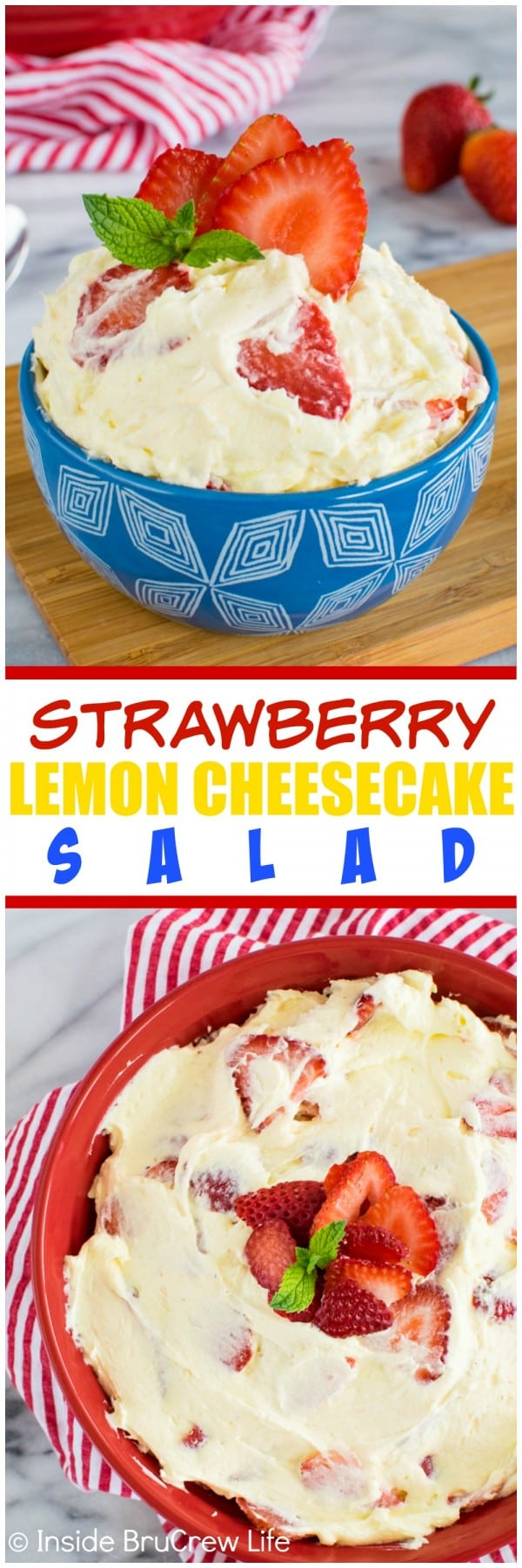 Strawberry Lemon Cheesecake Salad - fresh berries and lemon pie filling make this easy cheesecake salad disappear in a hurry! Awesome no bake recipe for picnics!