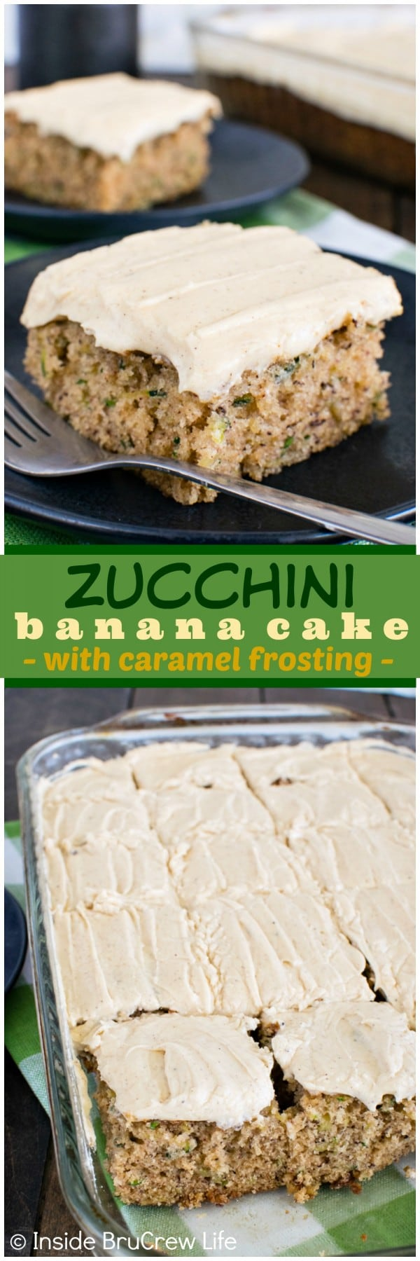 Two pictures of zucchini banana cake collaged together with a green text box