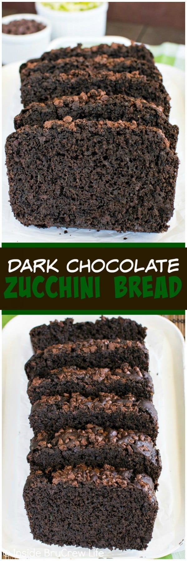 Two pictures of dark chocolate zucchini bread collaged together with a dark brown text box