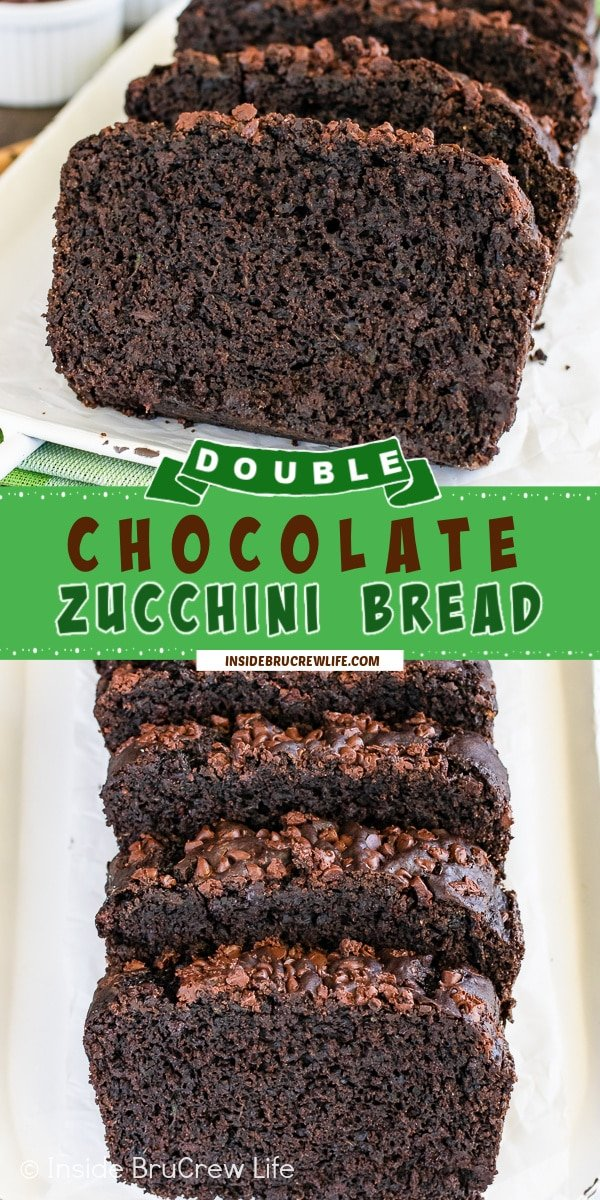 Two pictures of chocolate zucchini bread collaged together with a green text box.