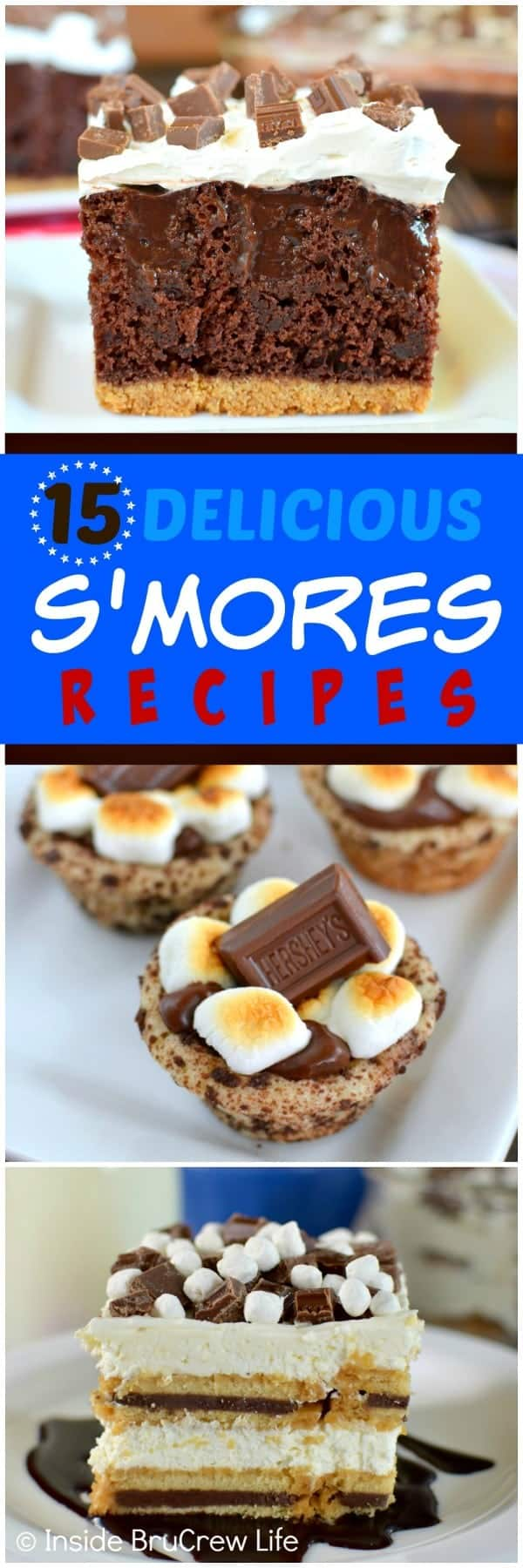 15 Delicious S'mores Recipes - chocolate, marshmallow, and graham cracker is a delicious combo in any dessert recipe. Here are 15 ideas to get you started!