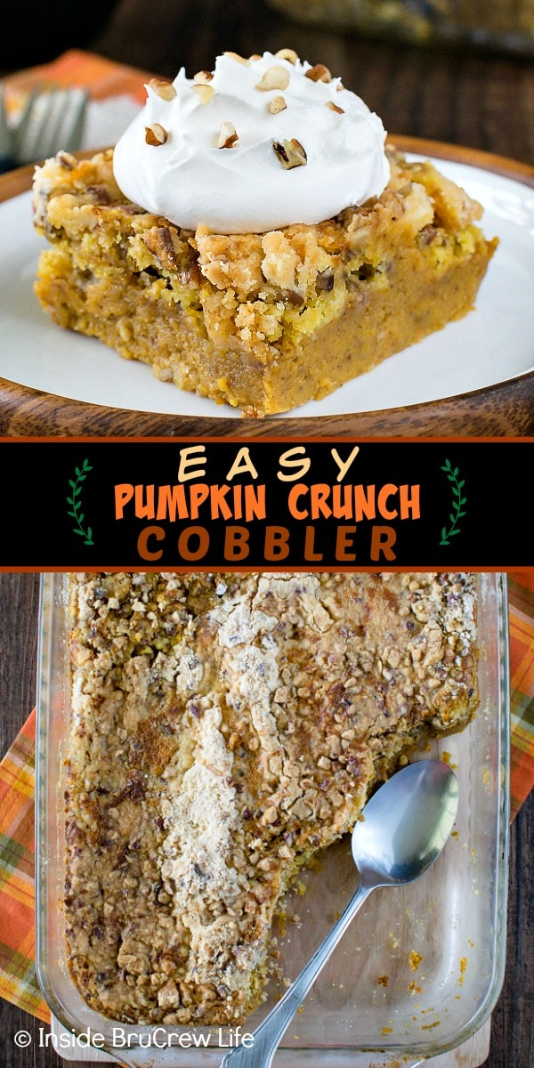 Two pictures of Easy Pumpkin Crunch Cobbler collaged together with a black text box