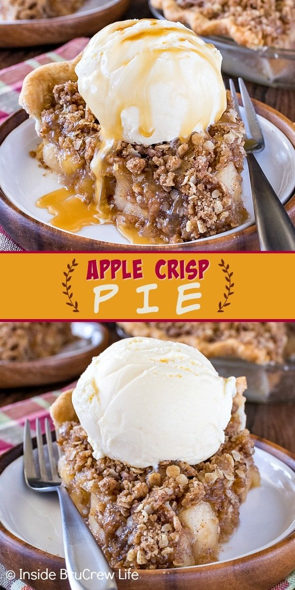 Two pictures of Apple Crisp Pie collaged together with a dark yellow text box