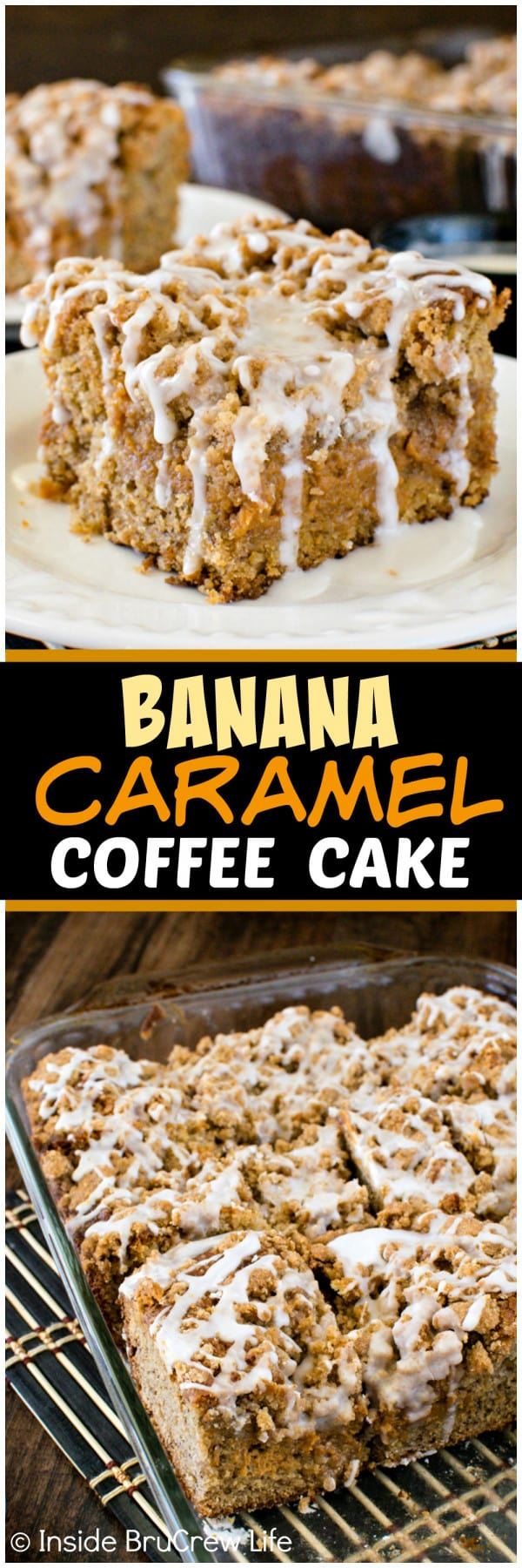 Banana Caramel Coffee Cake - lots of crumbs, glaze, and caramel cheesecake layers make this the best banana cake. Great breakfast or dessert recipe!