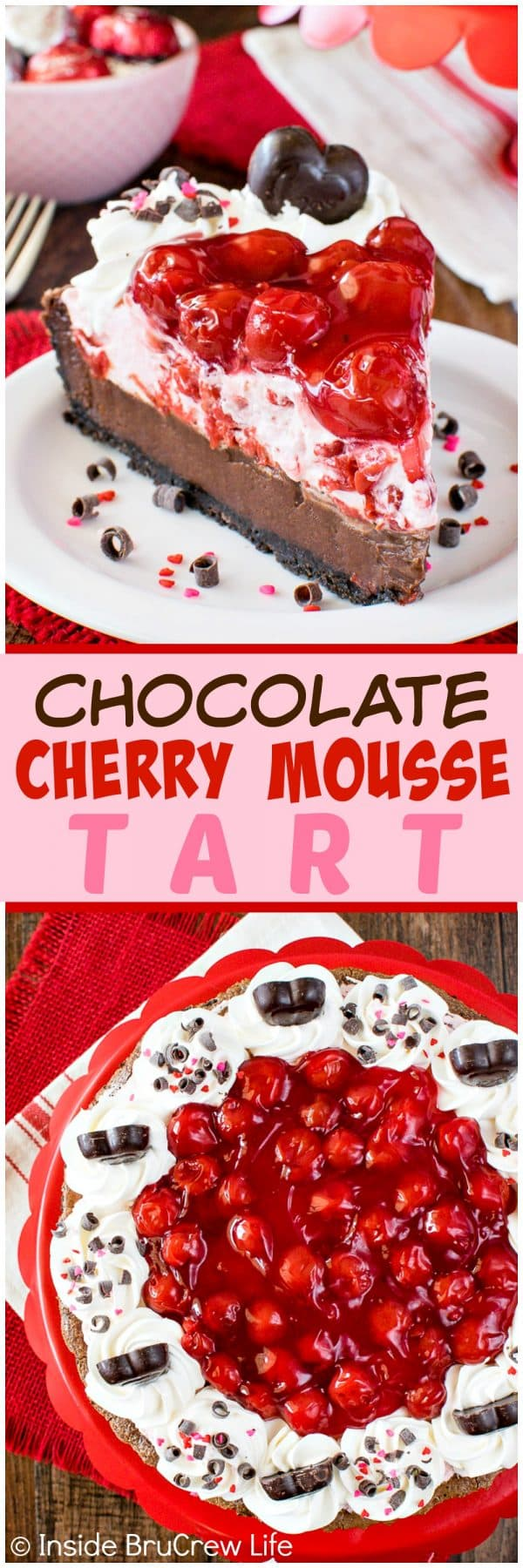 Chocolate Cherry Mousse Tart - a chocolate fudge topped with cherry mousse and pie filling makes an incredible dessert recipe for Valentine's day!