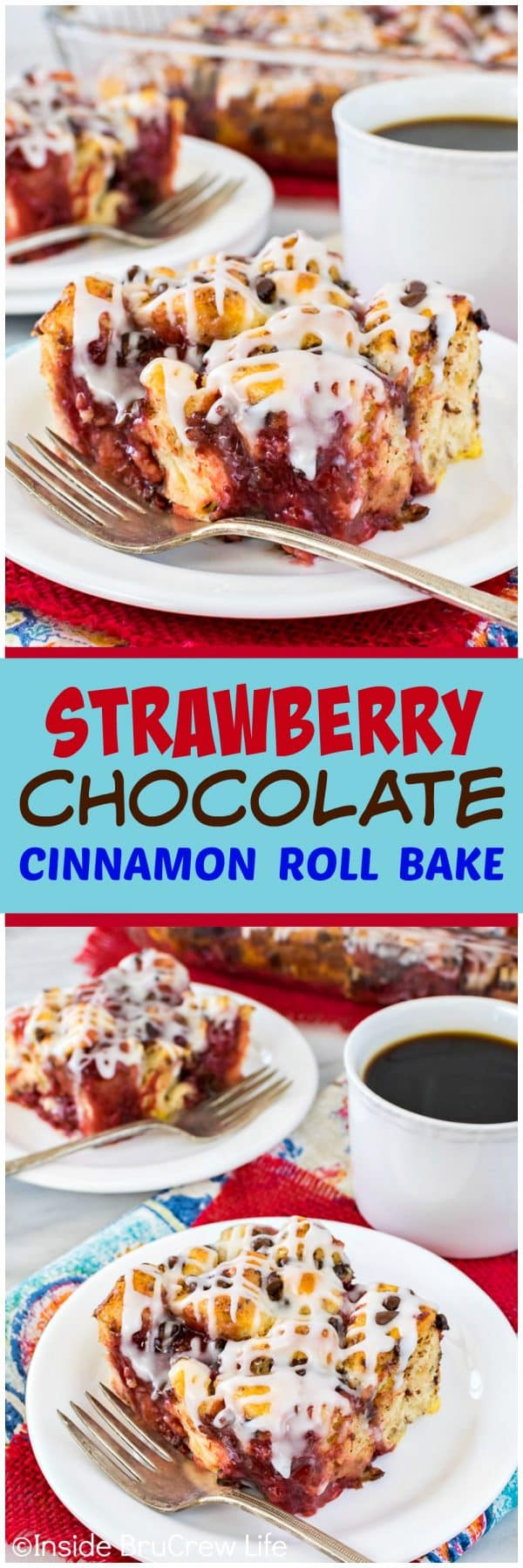 Strawberry Chocolate Cinnamon Roll Bake - this easy cinnamon roll bake is loaded with strawberry pie filling and chocolate chips. Easy breakfast or brunch recipe!