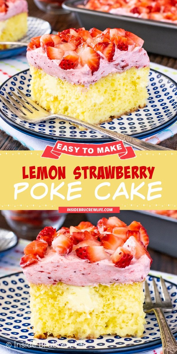 Two pictures of Lemon Strawberry Poke Cake collaged together with a yellow text box.