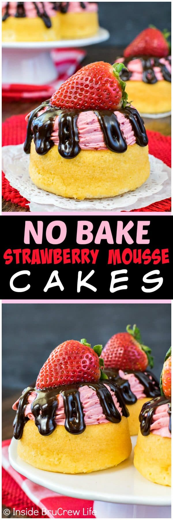 Two pictures of no bake strawberry mousse cakes collaged together with a black text box.