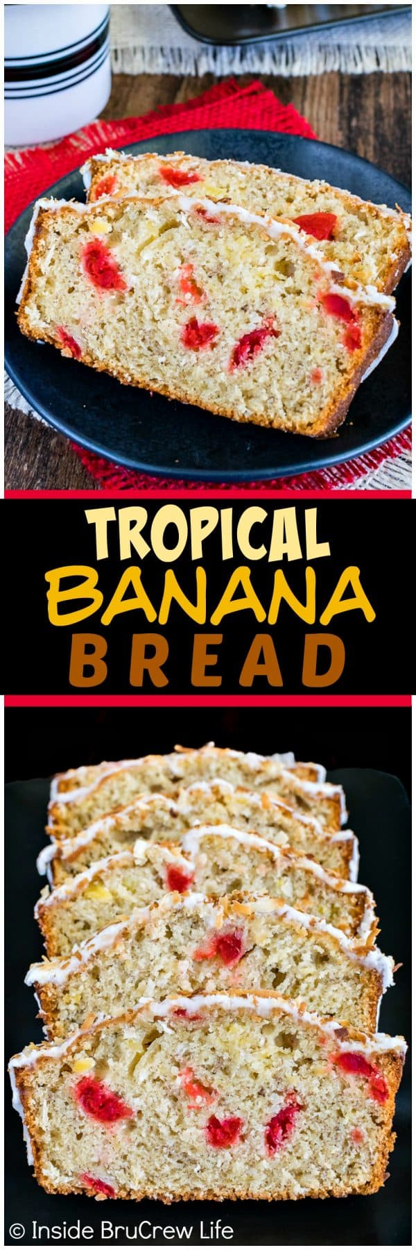 Two pictures of tropical banana bread collaged together with a black text box