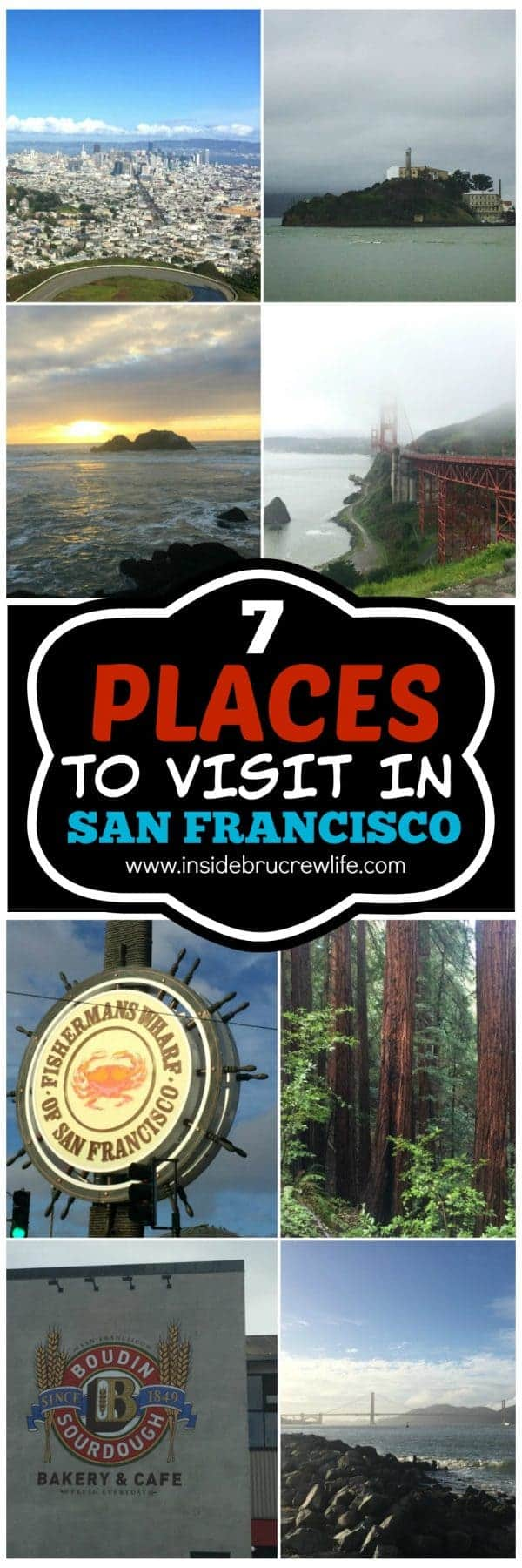 Seven Places to Visit in San Francisco - if you only have a few days to visit San Francisco,here are 7 places you should visit